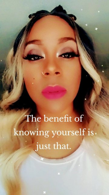 The benefit of knowing yourself is just that.