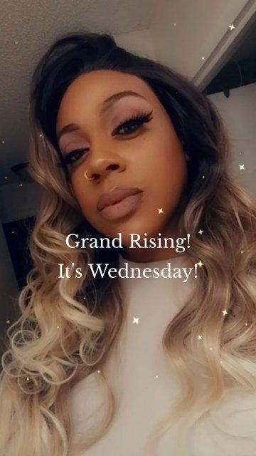 Grand Rising! It's Wednesday!