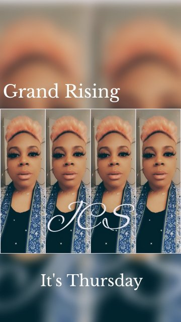Grand Rising It's Thursday