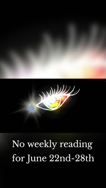 No weekly reading for June 22nd-28th
