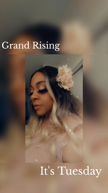Grand Rising It's Tuesday