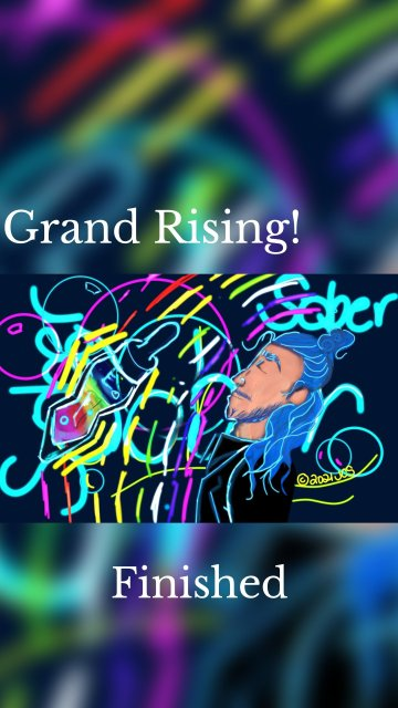 Grand Rising! Finished