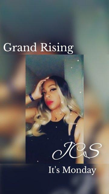 Grand Rising It's Monday