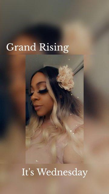 Grand Rising It's Wednesday