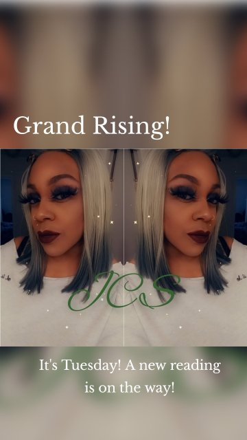 Grand Rising! It's Tuesday! A new reading is on the way!